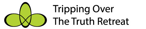 Tripping Over the Truth Retreat